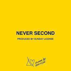 Never Second (Single)