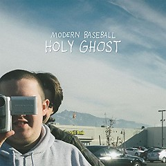 Holy Ghost - Modern Baseball