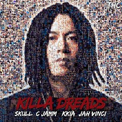 Killa Dreads (Single) - Skull, C Jamm