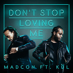 Don't Stop Loving Me (Single)