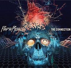 The Connection - Papa Roach