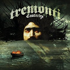 Cauterize - Tremonti
