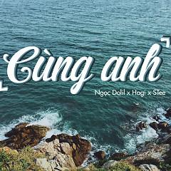 Cùng Anh (Single) - Ngọc Dolil