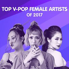 Nghệ Sĩ Nữ Nổi Bật 2017