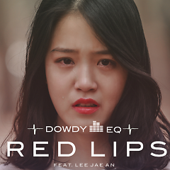 Red Lips - Dowdy EQ