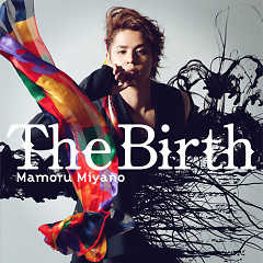 The Birth - Mamoru Miyano