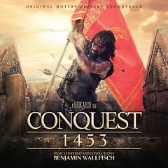 Conquest 1453 OST (Pt.2) - Benjamin Wallfisch