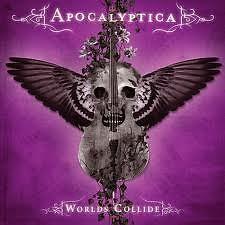 Worlds Collide - Apocalyptica