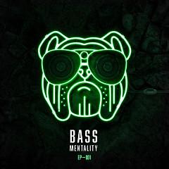 Bass Mentality 001 (EP)