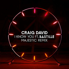 I Know You (Majestic Remix) - Craig David
