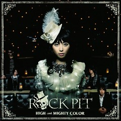 ROCK PIT - High and Mighty Color
