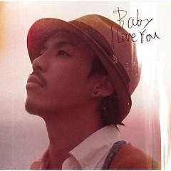 Baby I Love You - TEE