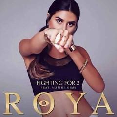 Fighting For 2 (Single) - Röya, Maître Gims