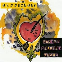 Broken Hearted Woman (CD Single) - Jessica Jay