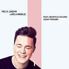 Like A Riddle (Single) - Felix Jaehn