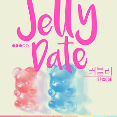 Jelly Dating - Lovely Episode (Single)