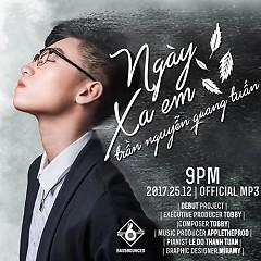 Ngày Xa Em (Single) - Trần Nguyễn Quang Tuấn