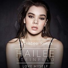 Love Myself (Iateabee Remix) (Single) - Hailee Steinfeld