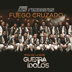 Fuego Cruzado (Single)
