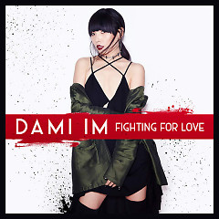 Fighting For Love (Single) - Dami Im