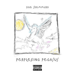 Perplexing Pegasus (Single) - Rae Sremmurd