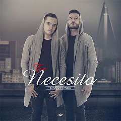 Te Necesito (Single) - Yandar & Yostin
