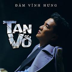 Tan Vỡ (Single)