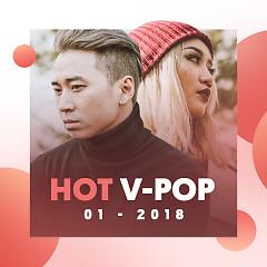 Nhạc Việt Hot Tháng 01/2018