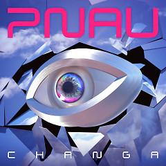 Changa - Pnau
