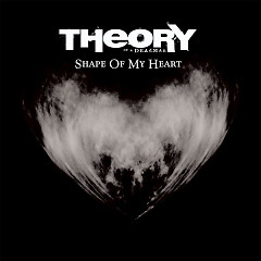 Shape Of My Heart (Single) - Theory Of A Deadman
