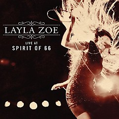 Live At Spirit Of 66 - Layla Zoe