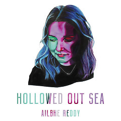 Hollowed Out Sea (EP) - Ailbhe Reddy