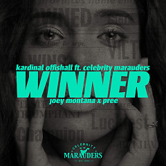 Winner (Spanish Remix) (SIngle) - Kardinal Offishall, Celebrity Marauders, Joey Montana, Pree