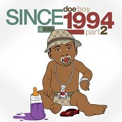 Since 1994, Part 2 (CD2) - Doe Boy