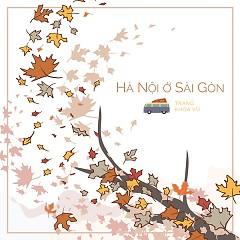 Hà Nội Ở Sài Gòn (Single) - Trang, Khoa Vũ