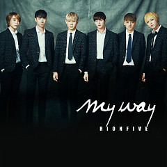 My Way (Single) - RionFive