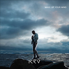 Make Up Your Mind (Single)