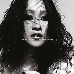 Atmosphere (Single CD) - Vương Uyển Chi