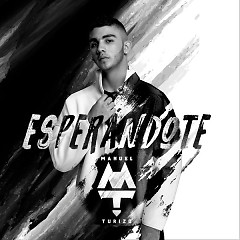 Esperándote (Single) - Manuel Turizo