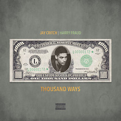 Thousand Ways (Single) - Jay Critch, Harry Fraud
