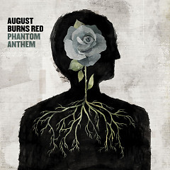 Phantom Anthem - August Burns Red