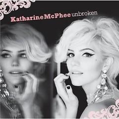 Unbroken - Katharine McPhee