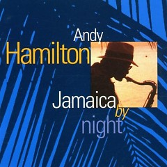 Jamaica By Night - Andy Hamilton