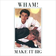 Make It Big - Wham!
