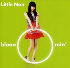 bloooomin' - Little Non