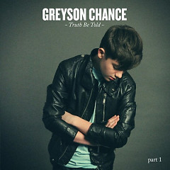 Truth Be Told Part 1 (EP) - Greyson Chance