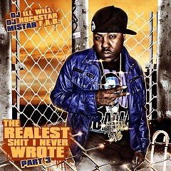 The Realest Shit I Never Wrote 3 (CD2) - Mistah FAB