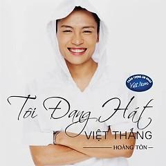 Tôi Đang Hát (Single)