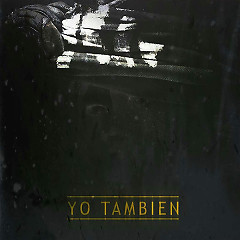 Yo También (Single) - TrapCartel, Arcangel, Pusho, Bryant Myers, Gotay, Noriel, Anonimus