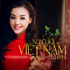 Nụ Cười Việt Nam (Single) - Linh Phi